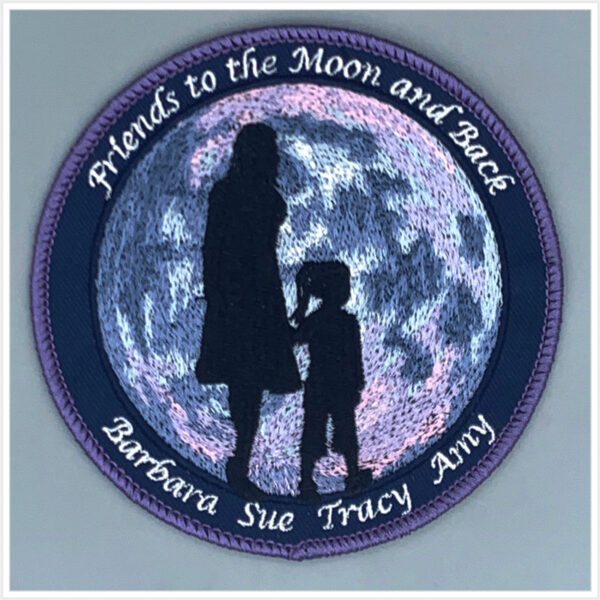 Friends to the Moon and Back Patch